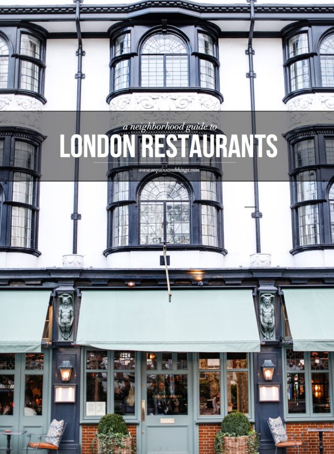 london restaurants, london restaurant guide, london eats, best places to eat in london, sequins and things, alyson haley blog london, alyson haley blog , alysonhaley blog